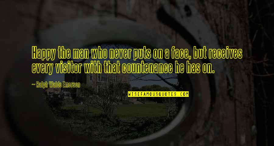 Puts Quotes By Ralph Waldo Emerson: Happy the man who never puts on a