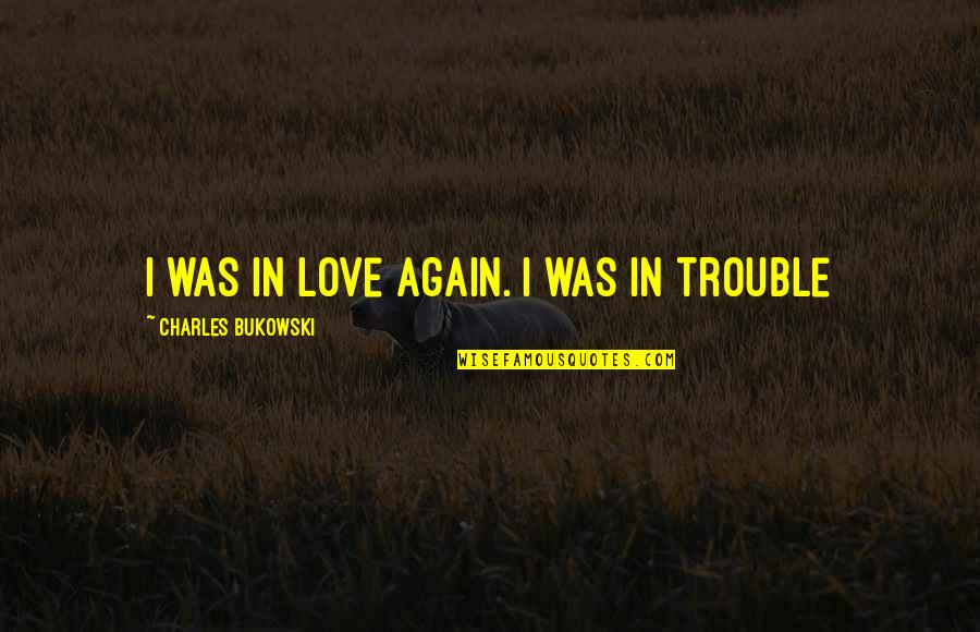 Python Encode Double Quotes By Charles Bukowski: I was in love again. I was in