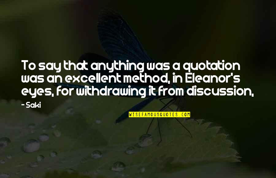 Quotation Within Quotes By Saki: To say that anything was a quotation was