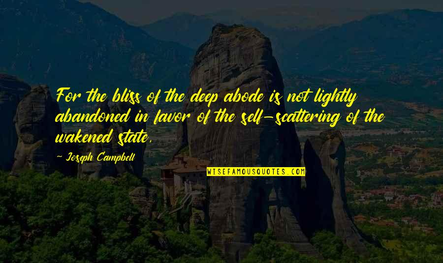 Quotes 12th Night Quotes By Joseph Campbell: For the bliss of the deep abode is
