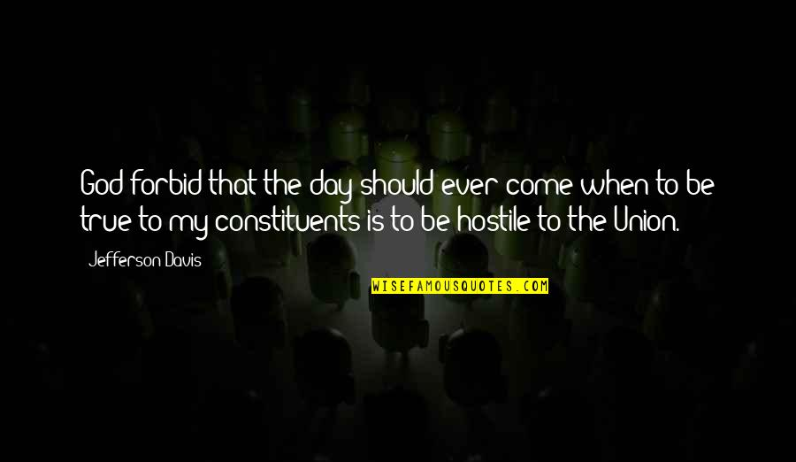 Quotes Agradecimiento Quotes By Jefferson Davis: God forbid that the day should ever come