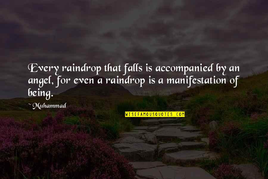 Quotes Bunuel Quotes By Muhammad: Every raindrop that falls is accompanied by an