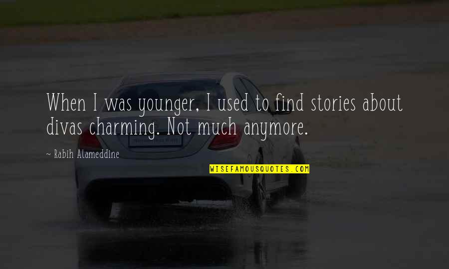 Quotes Globalizacion Quotes By Rabih Alameddine: When I was younger, I used to find
