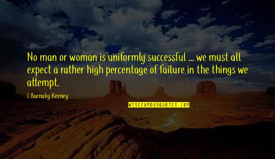 Quotes Hitchens Religion Quotes By Barnaby Keeney: No man or woman is uniformly successful ...