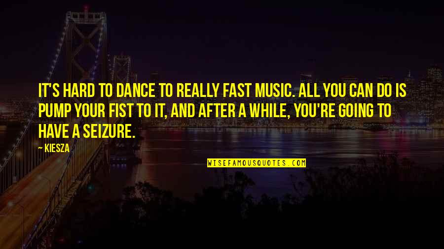 Quotes Hitchens Religion Quotes By Kiesza: It's hard to dance to really fast music.