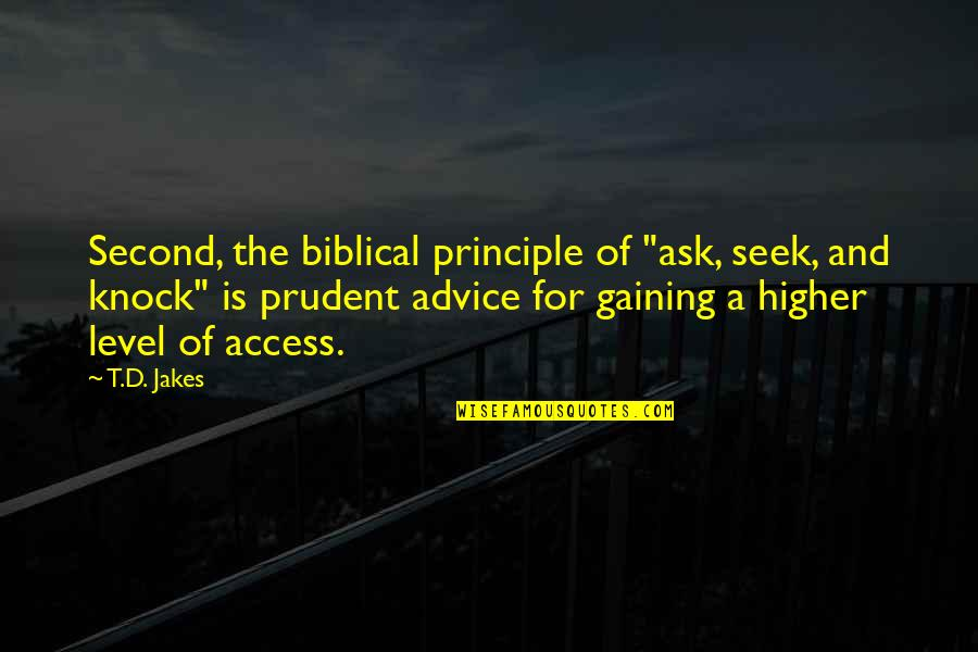 """Quotes Imago Quotes By T.D. Jakes: Second, the biblical principle of """"ask, seek, and"""
