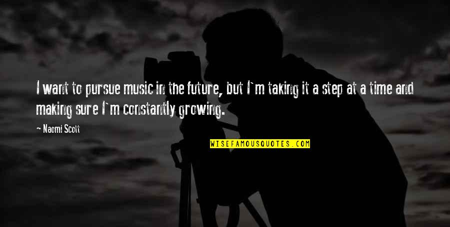 Quotes Jurassic Park 3 Quotes By Naomi Scott: I want to pursue music in the future,