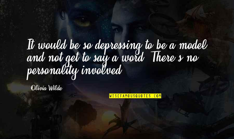 Quotes Rudy Misfits Quotes By Olivia Wilde: It would be so depressing to be a