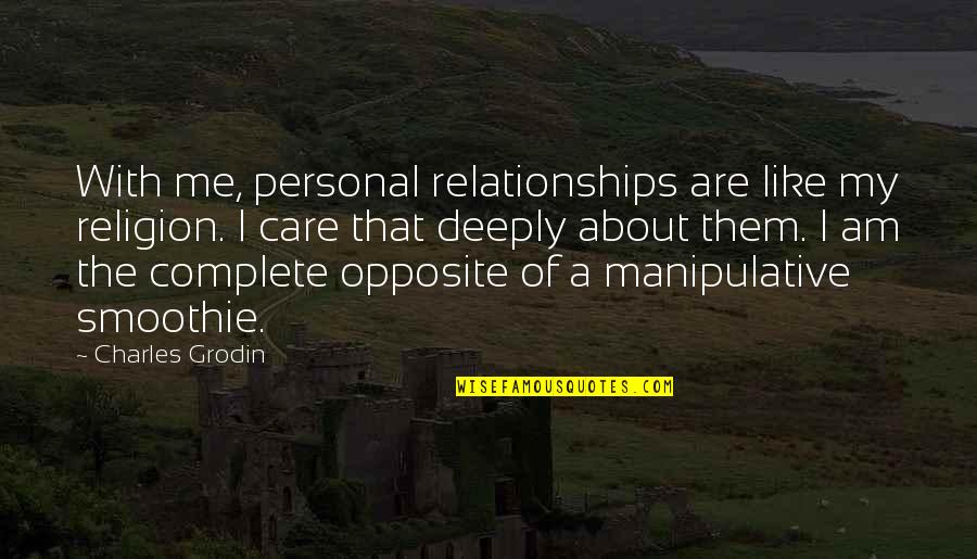 Quotes Soleil Quotes By Charles Grodin: With me, personal relationships are like my religion.