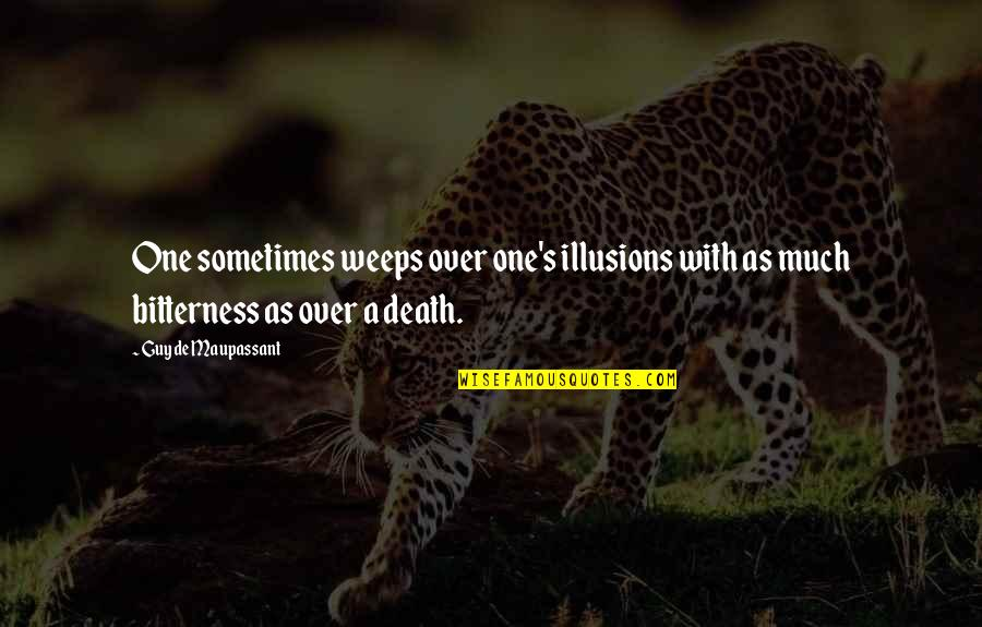 Quotes Urdu Sms Quotes By Guy De Maupassant: One sometimes weeps over one's illusions with as