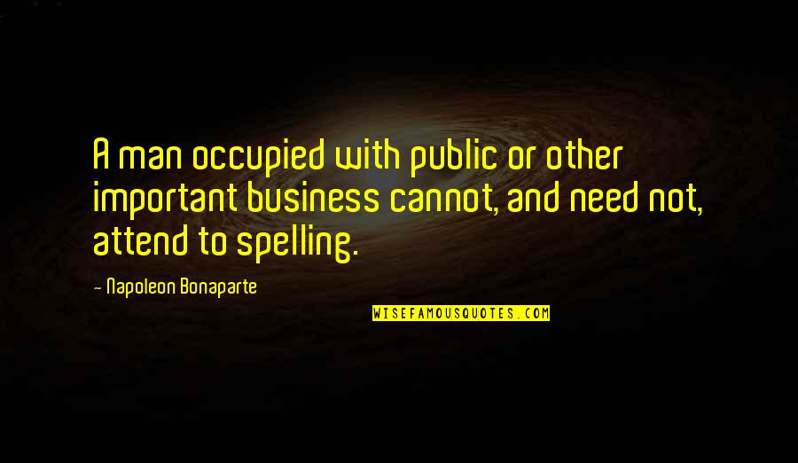 Quotes Usual Suspects Devil Quotes By Napoleon Bonaparte: A man occupied with public or other important