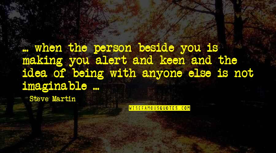 Quotes Usual Suspects Devil Quotes By Steve Martin: ... when the person beside you is making