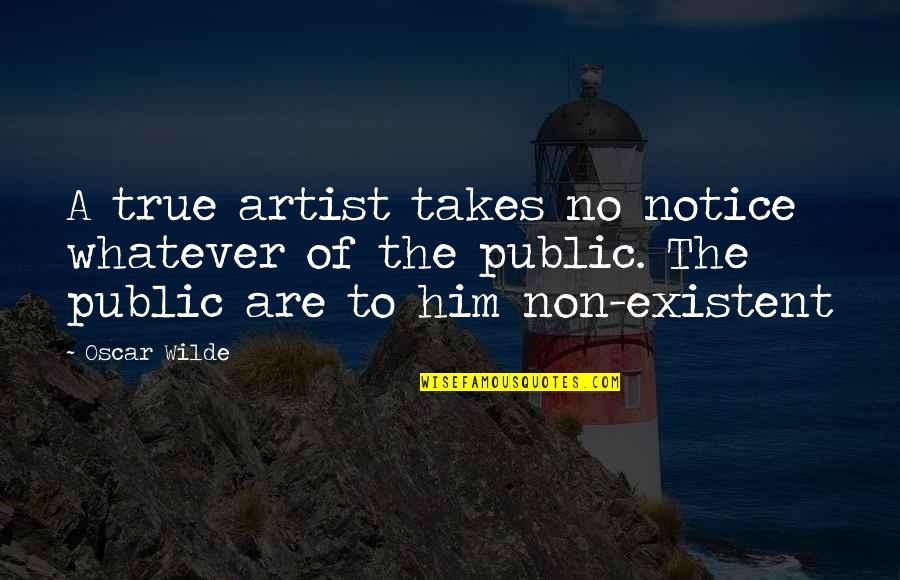 Quotes Vriendschap Engels Quotes By Oscar Wilde: A true artist takes no notice whatever of