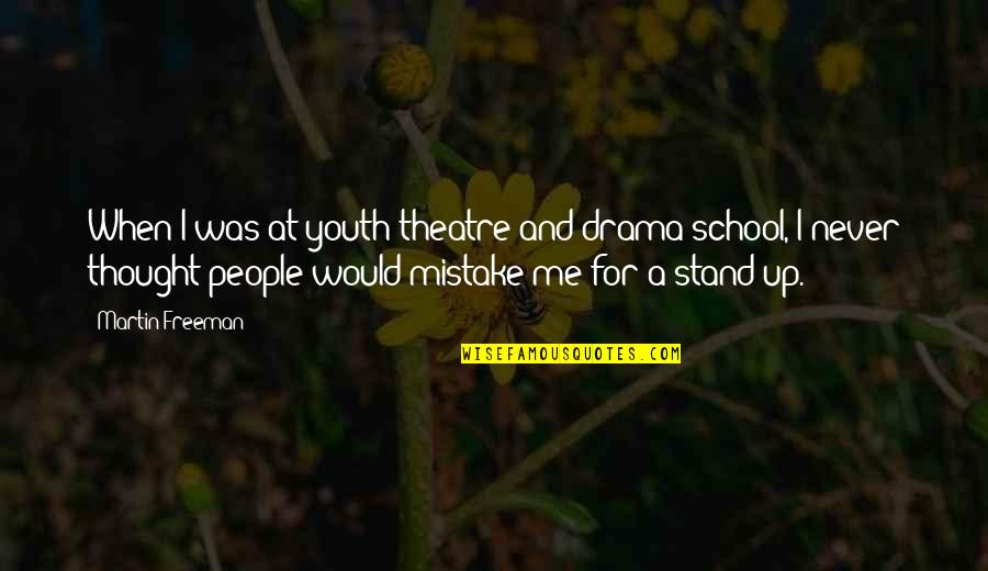 Quotes Wrongly Attributed To Einstein Quotes By Martin Freeman: When I was at youth theatre and drama