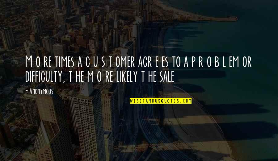 R&l Quotes By Anonymous: M o re times a c u s