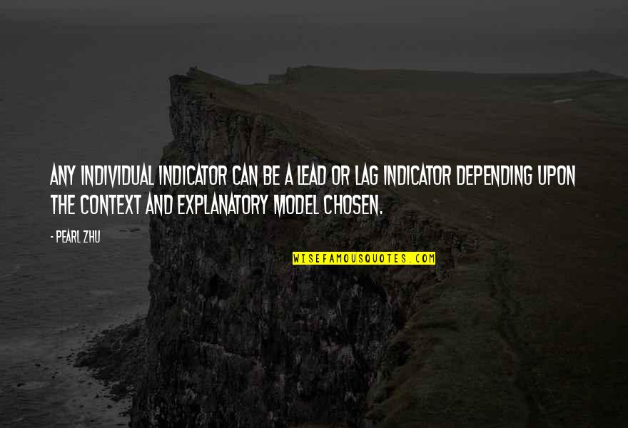 Raconter Quotes By Pearl Zhu: Any individual indicator can be a lead or