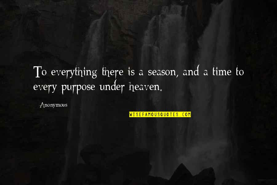 Radio Broadcaster Quotes By Anonymous: To everything there is a season, and a