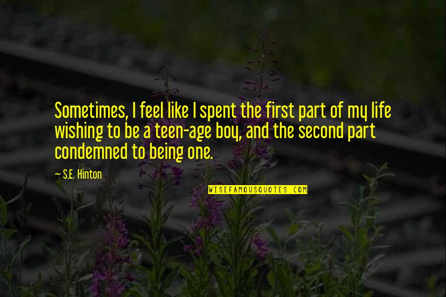 Raggedy Ann And Andy Quotes By S.E. Hinton: Sometimes, I feel like I spent the first