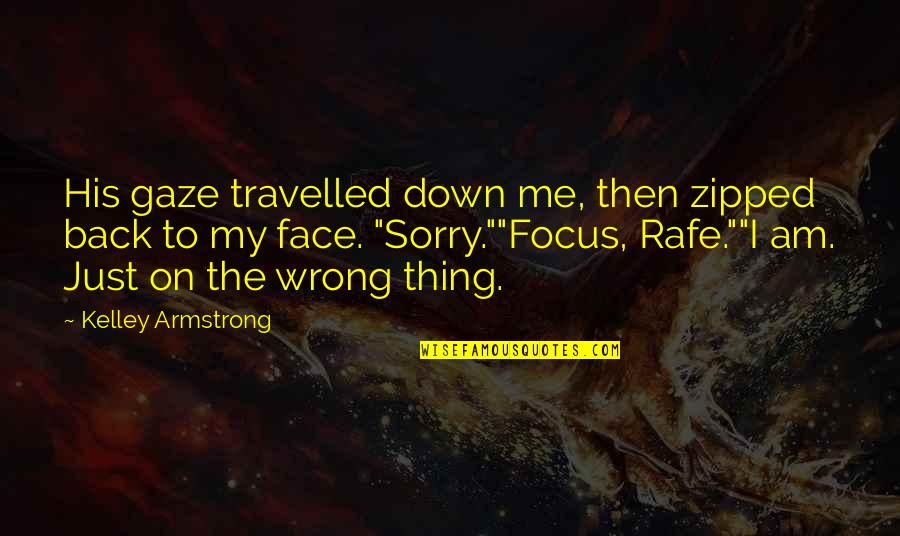 Ranma Saotome Quotes By Kelley Armstrong: His gaze travelled down me, then zipped back