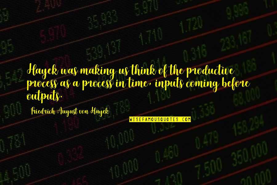 Rap Punchlines Quotes By Friedrich August Von Hayek: Hayek was making us think of the productive