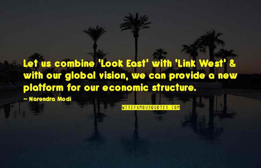 Raposo Quotes By Narendra Modi: Let us combine 'Look East' with 'Link West'