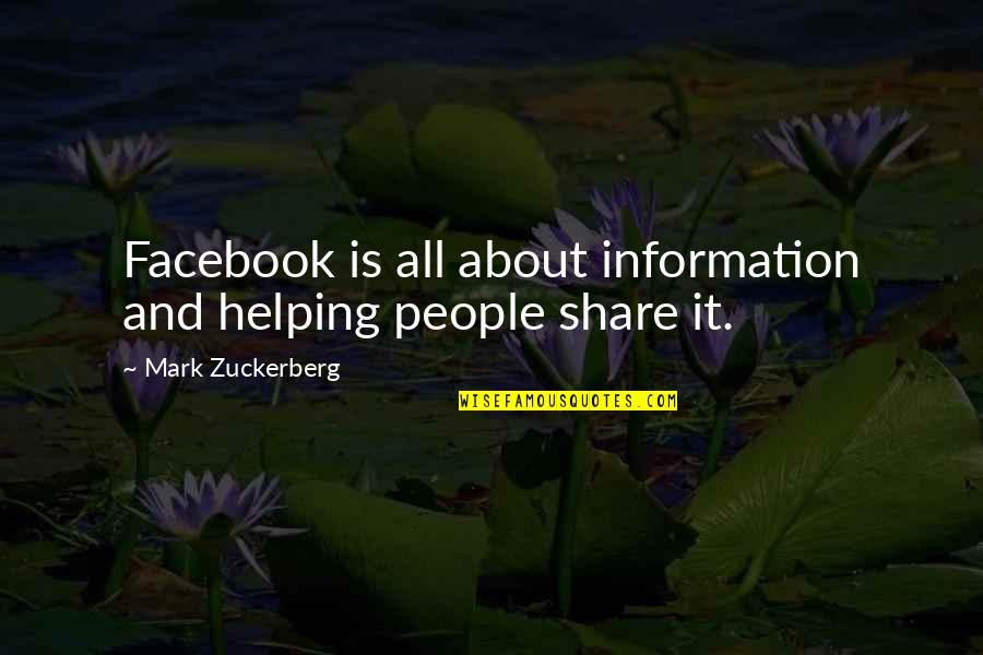 Raskolnikov's Room Quotes By Mark Zuckerberg: Facebook is all about information and helping people