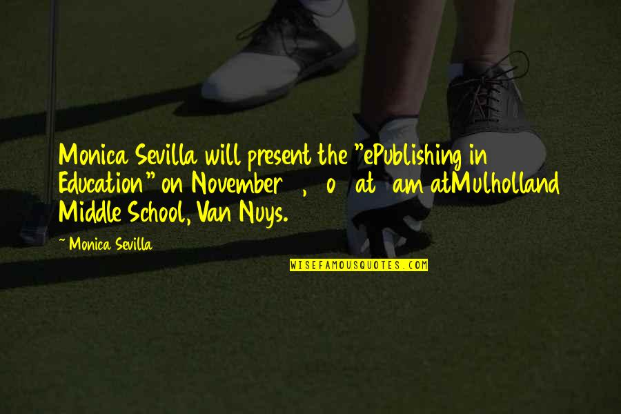 "Raymond K Hessel Quotes By Monica Sevilla: Monica Sevilla will present the ""ePublishing in Education"""