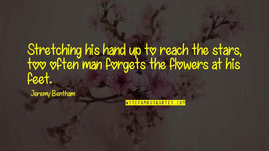 Reach Up Quotes By Jeremy Bentham: Stretching his hand up to reach the stars,