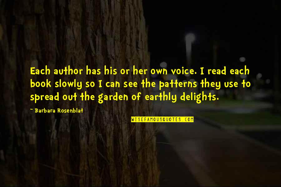 Read The Book Quotes By Barbara Rosenblat: Each author has his or her own voice.