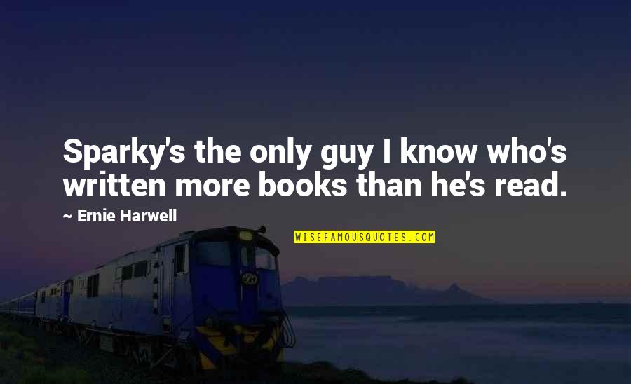 Read The Book Quotes By Ernie Harwell: Sparky's the only guy I know who's written