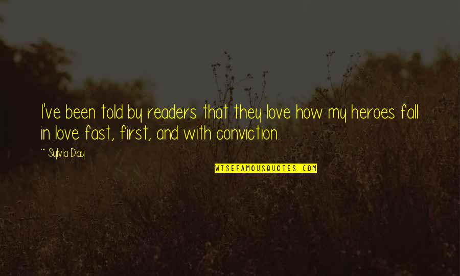 Readers Day Quotes By Sylvia Day: I've been told by readers that they love