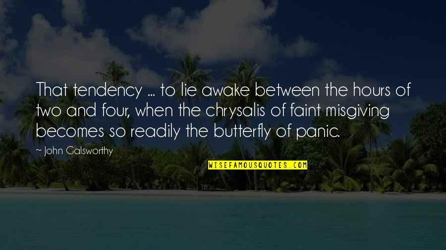 Readily Quotes By John Galsworthy: That tendency ... to lie awake between the
