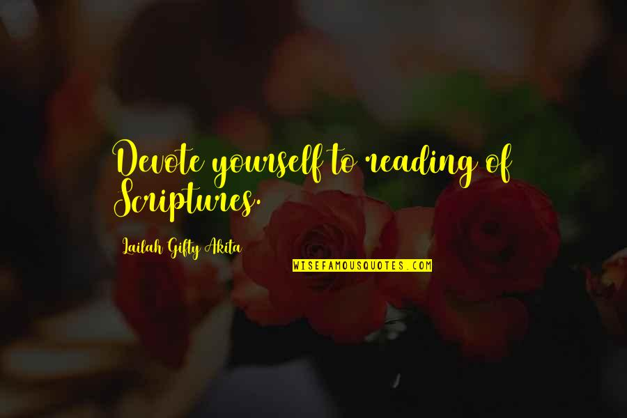 Reading The Scriptures Quotes By Lailah Gifty Akita: Devote yourself to reading of Scriptures.