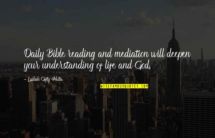 Reading The Scriptures Quotes By Lailah Gifty Akita: Daily Bible reading and mediation will deepen your