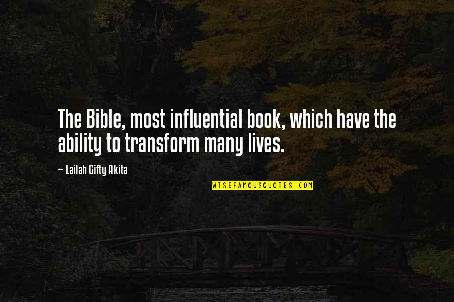 Reading The Scriptures Quotes By Lailah Gifty Akita: The Bible, most influential book, which have the