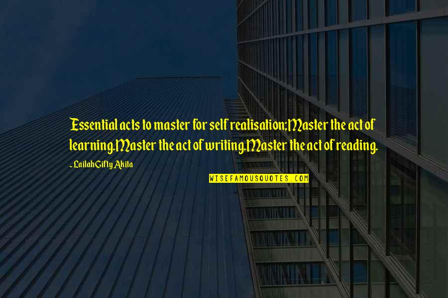 Realisation Quotes By Lailah Gifty Akita: Essential acts to master for self realisation;Master the