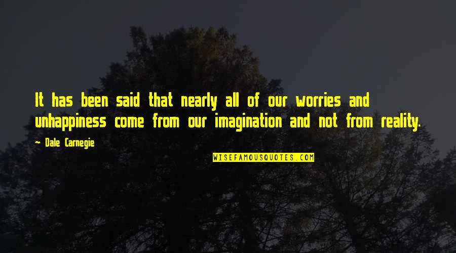 Reality And Quotes By Dale Carnegie: It has been said that nearly all of