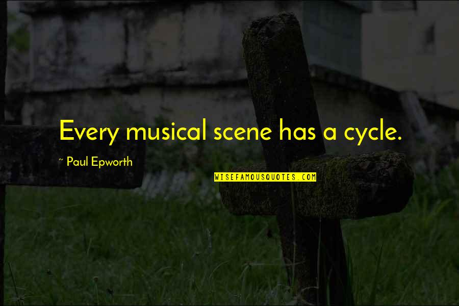 Realizing What You Had Quotes By Paul Epworth: Every musical scene has a cycle.