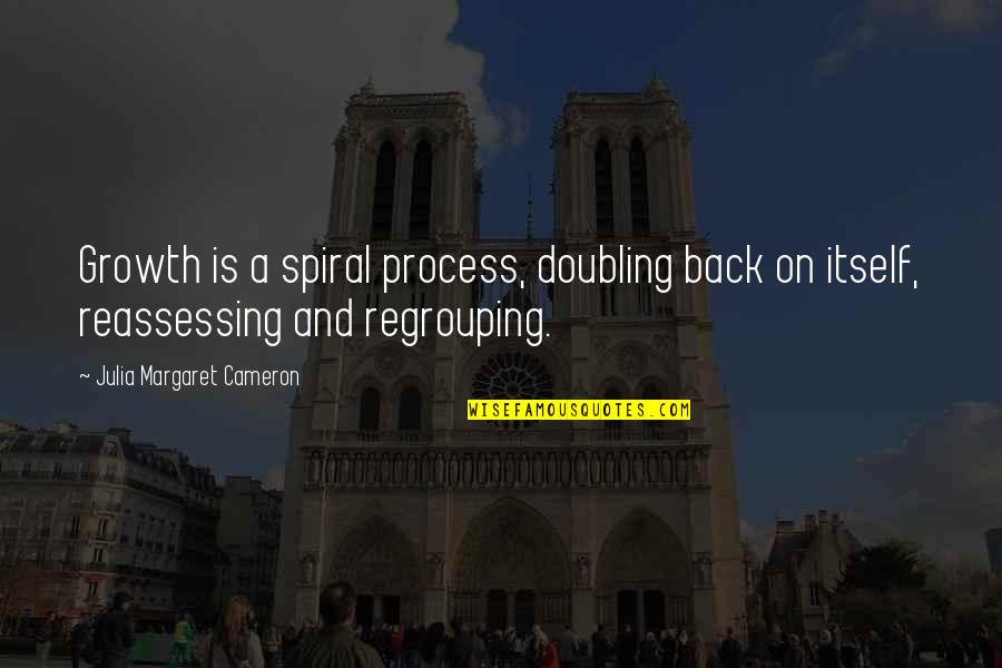 Reassessing Quotes By Julia Margaret Cameron: Growth is a spiral process, doubling back on