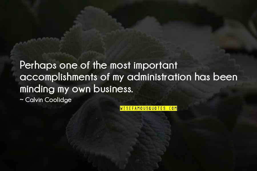 Reassume Quotes By Calvin Coolidge: Perhaps one of the most important accomplishments of
