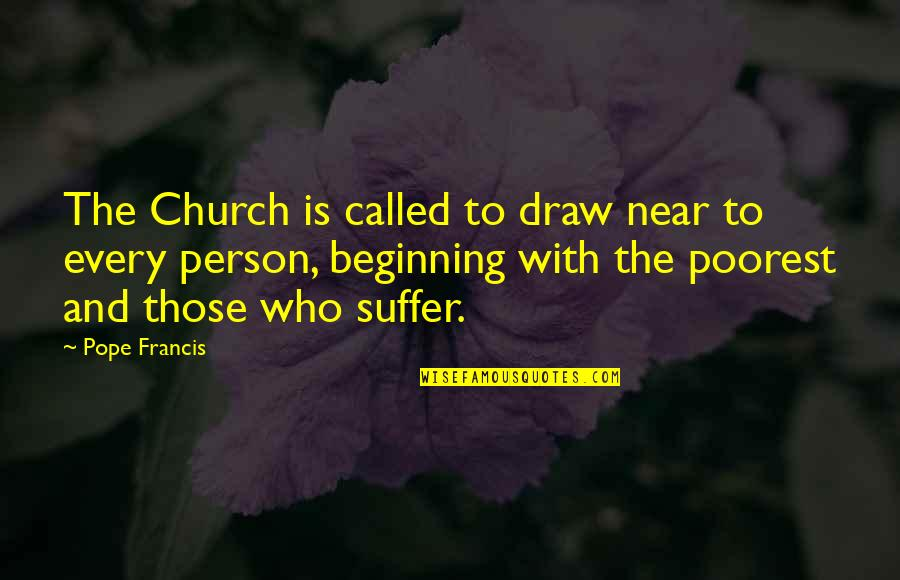 Reboot Dante Quotes By Pope Francis: The Church is called to draw near to