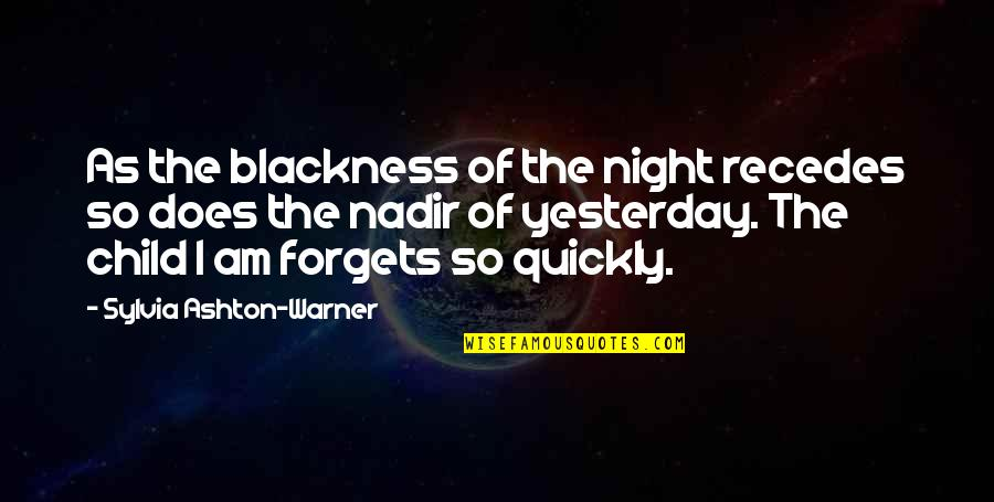 Recedes Quotes By Sylvia Ashton-Warner: As the blackness of the night recedes so