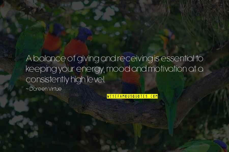 Receiving And Giving Quotes By Doreen Virtue: A balance of giving and receiving is essential