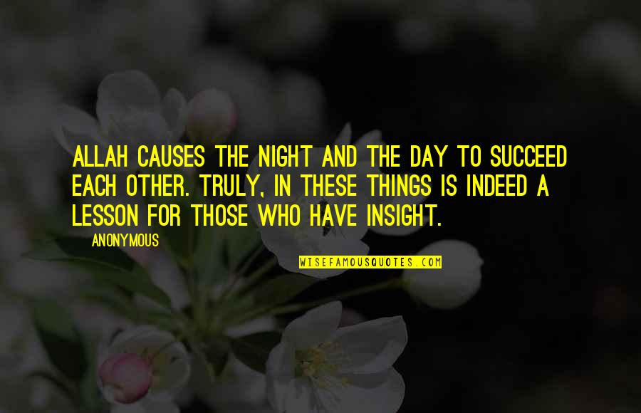 Red Brigades Quotes By Anonymous: Allah causes the night and the day to