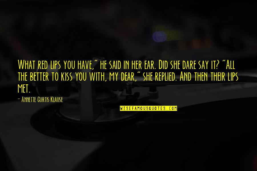 Red Lips Quotes: top 44 famous quotes about Red Lips