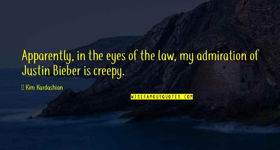 Redi Quotes By Kim Kardashian: Apparently, in the eyes of the law, my