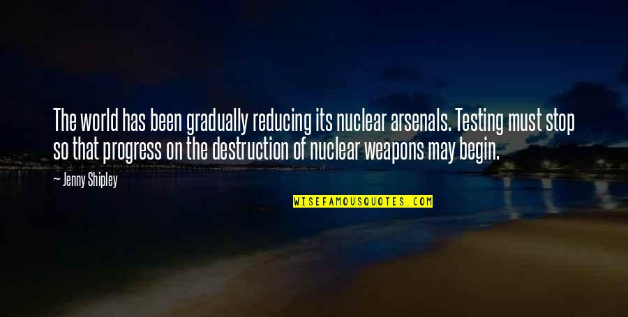 Reducing Quotes By Jenny Shipley: The world has been gradually reducing its nuclear