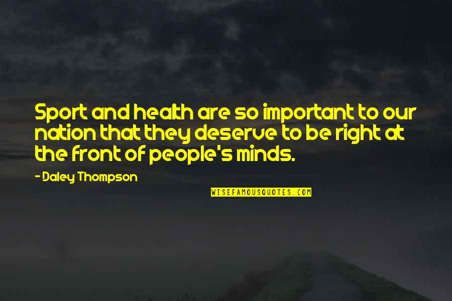 Reflect And Celebrate Quotes By Daley Thompson: Sport and health are so important to our