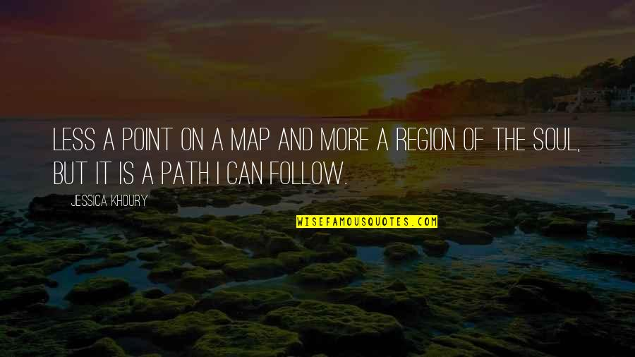 Region Quotes By Jessica Khoury: Less a point on a map and more