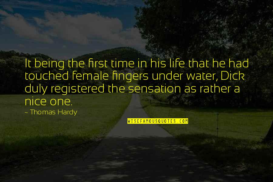 Registered Quotes By Thomas Hardy: It being the first time in his life